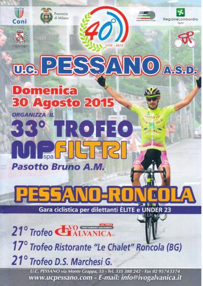 30.08.15 - LOCANDINA - PESSANO-RONCOLA 33^ TROFEO MPFILTRI