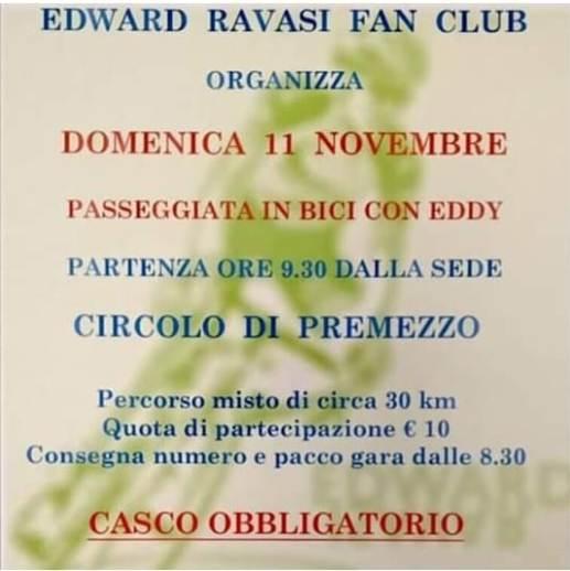 """06.11.2018 – Cavaria Con Premezzo (Varese) – Edward Ravasi in festa col suo fan club : Domenica 11 pedalata con Eddy e, al termine, """"Pranzo Sociale"""""""
