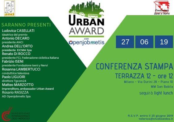 """21.06.2019 – Milano – Giovedì 27 Giugno 2019 presentazione della 3° edizione del Premio """"Urban Award"""""""
