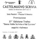 17.11.2017 – Castelnuovo Scrivia (Alessandria) – Sabato 25 Novembre 2017 premiazioni finali 37° Trofeo Bassa Valle Scrivia e Val Curone